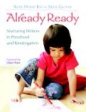 Already Ready: Nurturing Writers in Preschool and Kindergarten by Katie Wood Ra