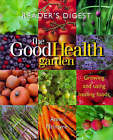 The Good Health Garden: Growing and Using Healing Foods by Anne McIntyre (Hardback, 1998)