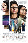 Hidden Figures: The Untold Story of the African American Women Who Helped Win the Space Race by Margot Lee Shetterly (Paperback, 2017)