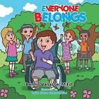 Everyone Belongs by Dennis Vanasse M Ed (Paperback / softback, 2013)