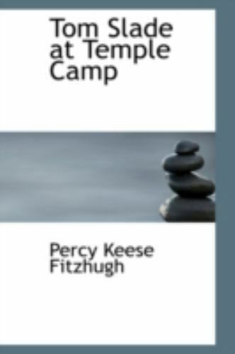 Tom Slade At Temple Camp By Percy Keese Fitzhugh 2008 Hardcover