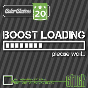 Boost loading please wait decal funny jdm decal sticker turbo image is loading boost loading please wait decal funny jdm decal voltagebd Choice Image
