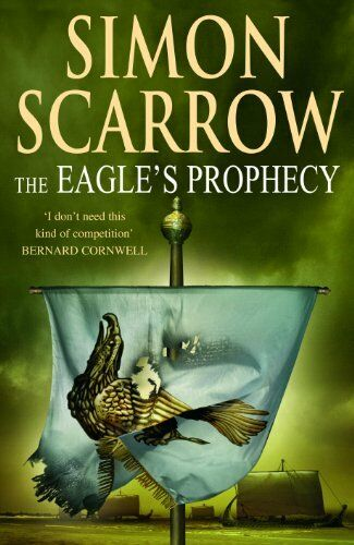 1 of 1 - The Eagle's Prophecy (Eagles of the Empire 6),Simon Scarrow- 9780755301171