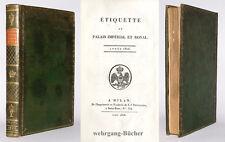 Ségur: étiquette du palais impérial, 1806, napoleonica, edizione rara.