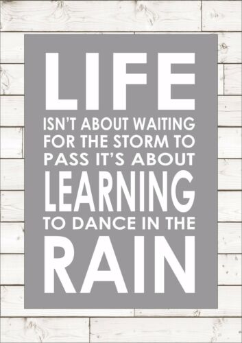 LIFE ISN/'T ABOUT WAITING FOR THE STORM TO PASS Inspiring Motivational Quote Art