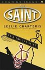 Call for the Saint by Leslie Charteris (Paperback, 2014)