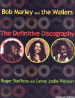 Bob Marley and the Wailers: The Definitive Discography by Roger Steffens, Leroy Jody Pierson (Paperback, 2005)