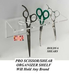 Pro 6 SHEAR SCISSOR Organizer Groomer Barber Hair Stylist SHELF Rack Case Holder