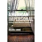 American Impersonal: Essays with Sharon Cameron by Continuum Publishing Corporation (Paperback, 2014)