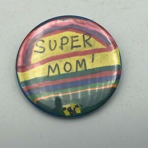 """1981 Super Mom Multi Color 2-1/4"""" Button Pin Pinback Vintage  S2"""