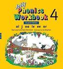 Jolly Phonics Workbook 4 by Sue Lloyd, Sara Wernham (Paperback / softback, 1995)