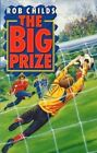The Big Prize by Rob Childs (Paperback, 2014)