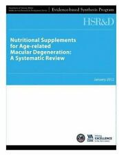 Nutritional Supplements for Age-Related Macular Degeneration: a Systematic...