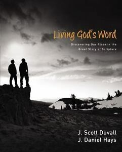 Living-God-039-s-Word-Discovering-Our-Place-in-the-Great-Story-of-Scripture-Duval