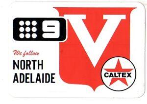 1970-NORTH-ADELAIDE-SANFL-FOOTBALL-CLUB-STICKER-ADVERTISING-CALTEX-CHANNEL-9-EXC