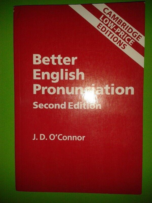 Better English Pronunciation - Second Edition - J.D. O'Connor - Cambridge.