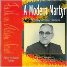 A Modern Martyr: The Story of Oscar Romero by Liam Gearon (Paperback, 1998)