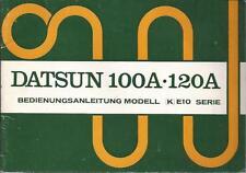 DATSUN 100 A 120 A Betriebsanleitung 1972 Bedienungsanleitung Handbuch BA