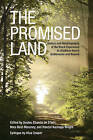 The Promised Land: History and Historiography of the Black Experience in Chatham-Kent's Settlements and Beyond by University of Toronto Press (Paperback, 2014)