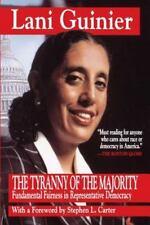 The Tyranny of the Majority : Fundamental Fairness in Representative...
