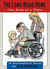 The Long Road Home: One Step at a Time by G. B. Trudeau (Paperback, 2006)