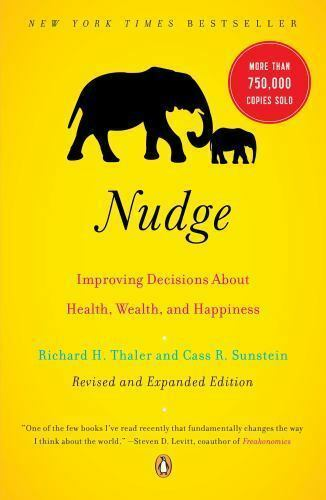 NUDGE: Improving Decisions about Health, Wealth, and (014311526X)