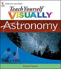 Teach Yourself Visually Astronomy by Richard Talcott (Paperback, 2008)