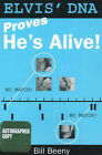 Elvis' DNA Proves He's Alive by Bill Beeny (Paperback, 2006)