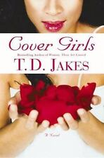 Cover Girls by T. D. Jakes (2003, Hardcover)