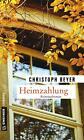 Heimzahlung von Christoph Beyer (2015, Taschenbuch)