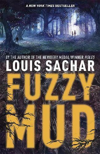 Fuzzy Mud by Louis Sachar (author)