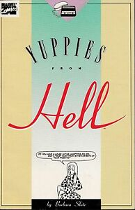 YUPPIES FROM HELL NUMBER ONE BY BARBARA SLATE MARVEL COMICS 1989