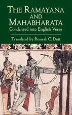 The Ramayana and Mahabharata Condensed into English Verse