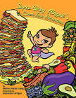 Super Baby Abigail's Lunch Time Adventure by Melissa Halas-Liang (Paperback / softback, 2008)