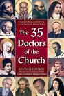 The 35 Doctors of the Church by Matthew Bunson (Paperback / softback)