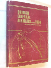 BRITISH EXTERNAL AIRMAILS UNTIL 1934 by A.NEWALL