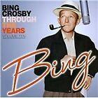 Bing Crosby - Through The Years, Vol. 10 (2012)