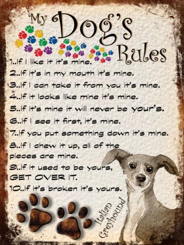 MY DOG/'S RULES RETRO STYLE METAL TIN SIGN//PLAQUE ITALIAN GREYHOUND THEME