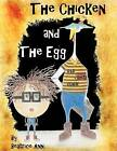 The Chicken and the Egg by Beatrice Ann (Paperback / softback, 2012)