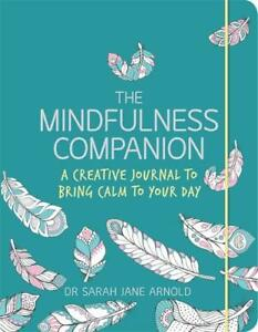 The-Mindfulness-Companion-A-Creative-Journal-to-Arnold-Dr-Sarah-Jane-New