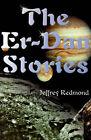 The Er-Dan Stories by Jeffrey Redmond (Paperback / softback, 2000)