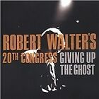 Robert Walter - Giving Up the Ghost (2003)