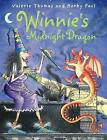 Winnie's Midnight Dragon by Valerie Thomas (Mixed media product, 2007)
