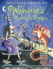 Winnie's Midnight Dragon by Valerie Thomas (Mixed media product, 2007)