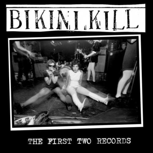 BIKINI KILL - FIRST TWO RECORDS [BONUS TRACKS] NEW CD