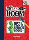 Rise of the Balloon Goons: A Branches Book (the Notebook of Doom #1) by Troy Cummings (Hardback, 2013)
