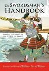 The Swordsman's Handbook: Samurai Teachings on the Path of the Sword by William Scott Wilson (Paperback, 2014)