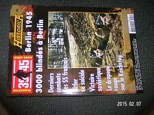 39/45 Heimdal Historica n°83 Berlin 1945 3000 Blindés Suicide de Hitler