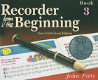 Recorder from the Beginning: Bk. 3: Pupils Book by John Pitts (Paperback, 2004)