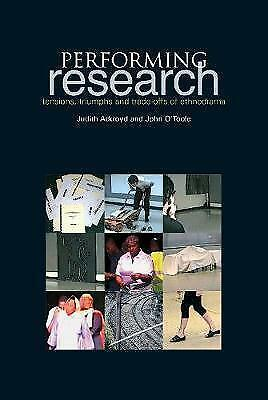 1 of 1 - Performing Research: Tensions, Triumphs and Trade-offs of Ethnodrama (0), O'Tool